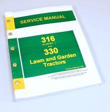 SERVICE MANUAL FOR JOHN DEERE 316 330 LAWN GARDEN TRACTOR MOWER REPAIR SHOP BOOK