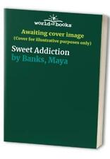 Sweet Addiction by Banks, Maya Book The Cheap Fast Free Post