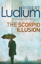 The Scorpio Illusion By Robert Ludlum. 9781409118688