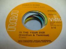 Rock 45 ZAGER & EVANS In the Year 2525 (Exordium & Terminus) on RCA Victor