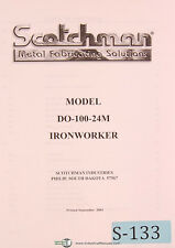 Scotchman Model DO-100 24M, Ironworker, Owner Manual Year (2003)
