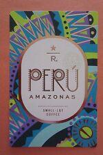 STARBUCKS 2015 - Series Reserve Tasting Card PERU AMAZONAS - NEW