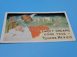 Sweet Dreams do Come True Tijuana Mexico 1930s Mexicali Beer Post Card Posted