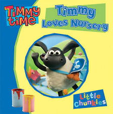 Timmy Time: Timmy Loves Nursery (Little Chunkies),  , Acceptable, FAST Delivery