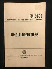 JUNGLE OPERATIONS Army Field book FM 31-35  1969 vintage Vietnam