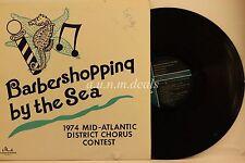 "Barber Shop By The Sea - Mid-Atlantic District Chorus Contest, 1974  LP 12"" (VG)"