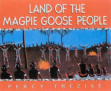 Land of the Magpie Goose People by Percy Trezise (Paperback, 2001)