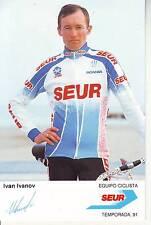 CYCLISME carte cycliste IVAN IVANOV équipe SEUR 1991
