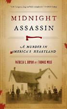 NEW Midnight Assassin: A Murder in America's Heartland (Bur Oak Book)