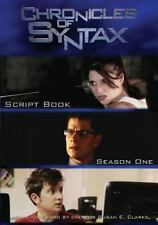 Chronicles of Syntax, Script Book : Season One by Susan E. Clarke (2013,...