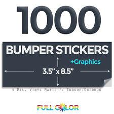 1000 Custom Quality Vinyl BUMPER STICKERS + FREE Graphics & Shipping (3.5 x 8.5)