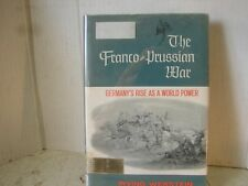 THe Franco Prussian War. Irving Werstein. 1965. Ex Library. Near Mint