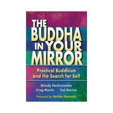 The Buddha in Your Mirror by Woody Hochswender (author), Greg Martin (author)...