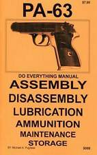 PA-63 PISTOL DO EVERYTHING MANUAL   PA63  ASSEMBLY  DISASSEMBLY  CARE  BOOK  NEW