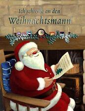Ich schreibe an den Weihnachtsmann von Gaby Goldsack und Caroline Pedler (2007, Gebunden)