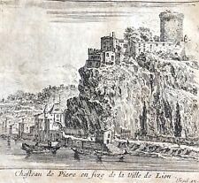 Lyon Israël Silvestre château de pierre Scize de Lion Rare c 1650 Rhône France