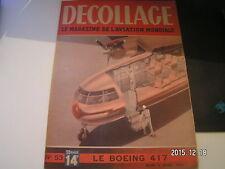"""*** Revue Decollage n°53 Le Stinson """" Reliant """" / Le """" Coucou / Le Boeing 41"""