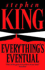 Everything's Eventual, Stephen King