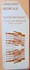 ANCIEN MARQUE PAGES SIGNET PUBLICITAIRE LIBRAIRIE MEDICAL CITE DES LIVRES