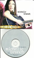 MICHELLE BRANCH All you Wanted 2001 Made in EUROPE PROMO DJ CD Single PRO3186