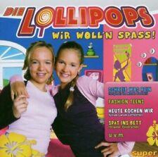 Lollipops Wir woll'n Spass! (2005)  [CD]