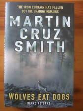 Wolves Eat Dogs - Martin Cruz Smith 1st/1st. UK Hardback  Signed