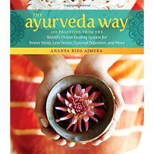 Ayurveda Way, The by Ajmera, Ripa, Ananta   Hardcover Book   9781612128184   NEW