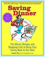 SAVING DINNER: The Menus, Recipes, and Shopping Lists to Bring the Family Back