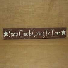 Santa Claus Is Coming To Town Christmas Sign Plaque