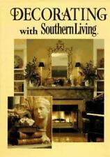 NEW Decorating with Southern Living by Southern Living; Joyner, Louis