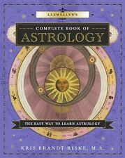 Llewellyn's Complete Book of Astrology NEW Book Easy to learn Kris Brandt Riske