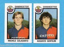 PANINI CALCIATORI 1982/83 -Figurina n.549-COLASANTO+GENTILINI-SAMBENEDETTESE-Rec
