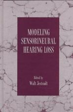 Modeling Sensorineural Hearing Loss