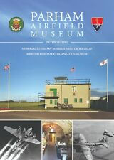 Parham Airfield Museum 390th Bomb Group /British Resistance Or Booklet Leaflet