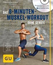Das 8-Minuten-Muskel-Workout ohne Geräte (mit DVD) von Thorsten Tschirner (2015,
