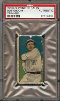 Rare 1909-11 T206 Bob Groom El Principe De Gales EPDG PSA Authentic
