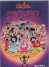 CABU. Showbiz. Albin Michel 1986. EO. Etat neuf