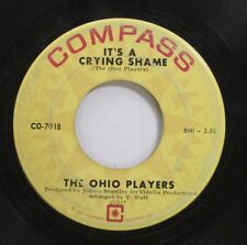 Hear! Northern Soul 45 The Ohio Players - Its A Crying Shame / Ive Got To Hold O