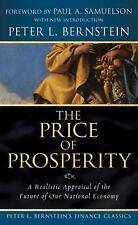 Peter L. Bernstein's Finance Classics: The Price of Prosperity : A Realistic App