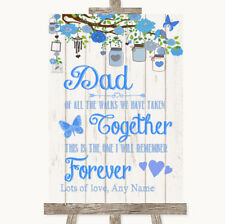 Wedding Sign Poster Print Blue Rustic Wood Dad Walk Down The Aisle