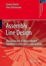 Assembly Line Design: The Balancing of Mixed-Model Hybrid Assembly Lines with Ge