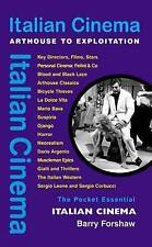 Italian Cinema: Arthouse to Exploitation (Pocket Essential series)