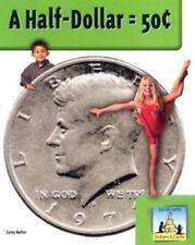 A Half-Dollar = 50> (Dollars & Cents)-ExLibrary