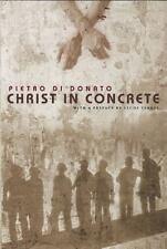 Christ in Concrete by di Donato, Pietro, Good Book