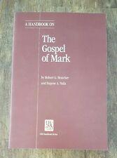 NEW A Handbook on the Gospel of Mark by Robert G. Bratcher and Eugene A. Nida