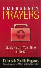Emergency Prayers : God's Help in Your Time of Need by Deborah Smith Pegues...