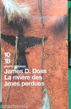 LA RIVIERE DES AMES PERDUES JAMES D DOSS 10 18 GRANDS DETECTIVES