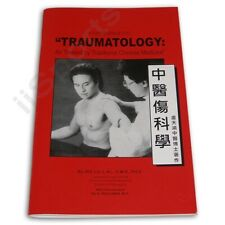 Traumatology As Treated By Traditional Chinese Medicine Paperback Dr Zee Lo New