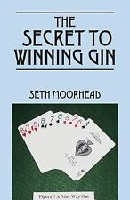 The Secret to Winning Gin (Paperback or Softback)
