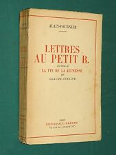 Lettres au petit B. ALAIN-FOURNIER